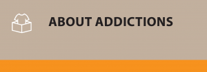 About Addictions