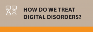 How do we treat digital disorders?